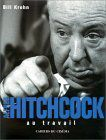 Alfred Hitchcock au travail