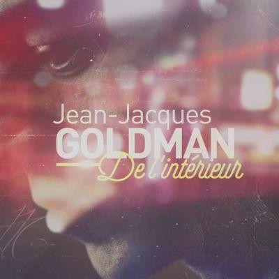 Documentaire : Goldman, de l'intérieur