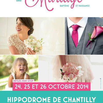 Salon du Mariage de Chantilly.