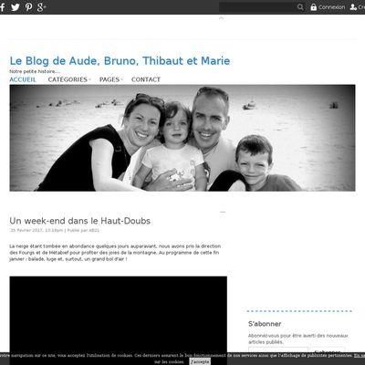 Le Blog de Aude, Bruno, Thibaut et Marie