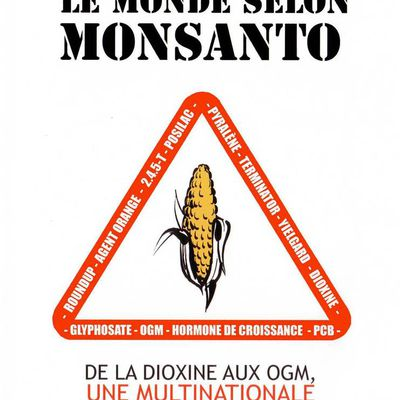 Documentaire - Le monde selon Monsanto