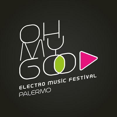 Oh My God - Electro Music Festival a Palermo