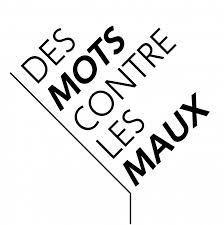 DES MOTS CONTRE DES MAUX