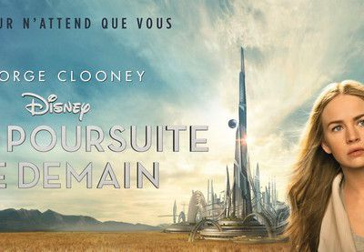 A la poursuite de demain - Film de Brad Bird