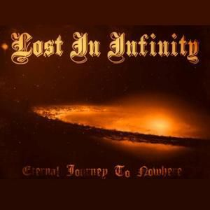 Lost In Infinity - Eternal Journey To Nowhere (2016)
