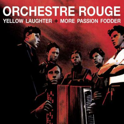 "Orchestre Rouge ""Yellow laughter"""