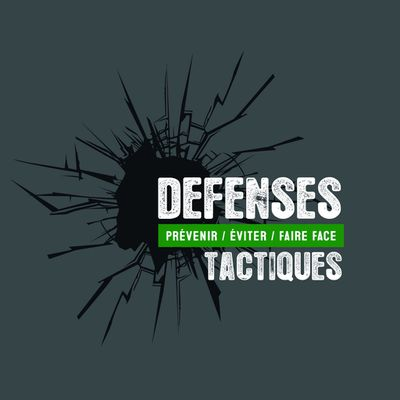DEFENSES TACTIQUES