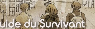 Le Guide du Survivant - Making Of Final [Part II]