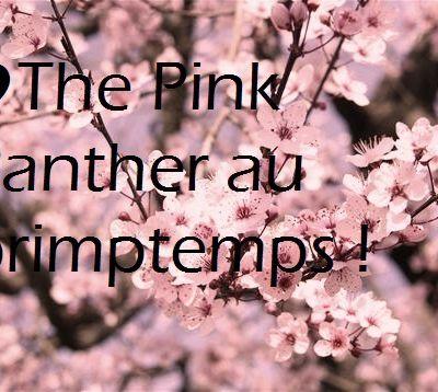 The Pink Panther au Prinptemps !
