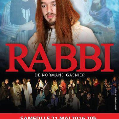 L'OPÉRA RABBI REVIENT EN 2016