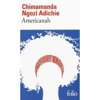 Chronique Livresque : Americanah - Chimamanda Ngozi Adichie 🌍🗻🌎🗽💻