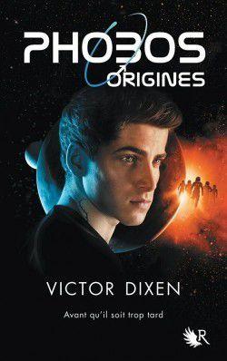 Chronique Livresque : Phobos Origines - Victor Dixen 👨🌠🚀