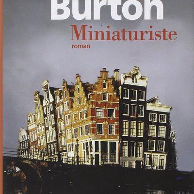 Chronique Livresque : Miniaturiste - Jessie Burton 🏠🎭