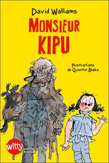 Monsieur Kipu, David Walliams