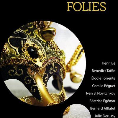 Folies, Collectif du Fou