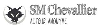 SM. Chevallier - L'univers fantastique d'un auteur anonyme
