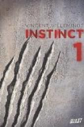 Instinct 1 // Vincent VILLEMINOT