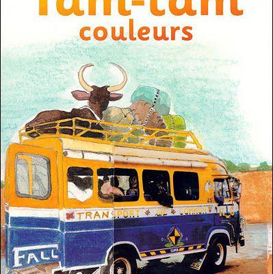 TAM-TAM COULEURS - Claire Desnoëttes