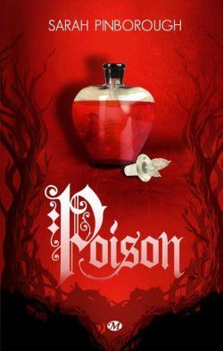[Chronique] Poison, Sarah Pinborough