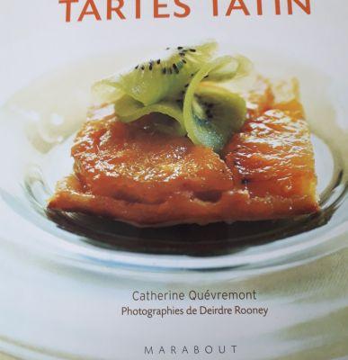 TARTES TATIN De Catherine Quevremont