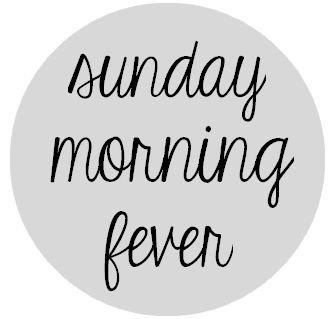 Sunday Morning Fever