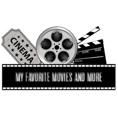 My Favorite Movies And More