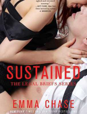 Sustained (The Legal Briefs #2) [Emma Chase]
