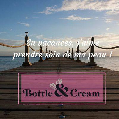 Bottle&Cream, une autre démarche pour l éco responsabilité.