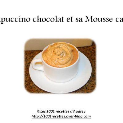 Capuccino chocolat et sa mousse café