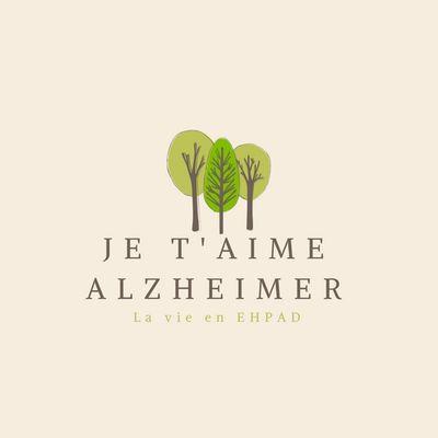 Je t'aime Alzheimer