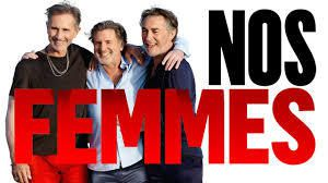 Film : Nos femmes (Richard Berry)