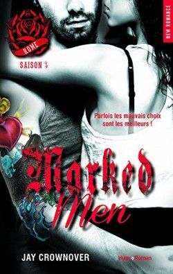 Marked Men: Tome 3, Rome – Jay CROWNOVER