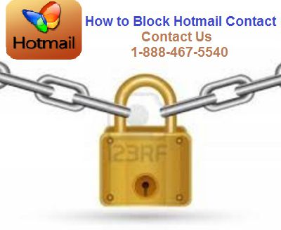 How to Block Hotmail Contact? Ask to Hotmail Customer Service