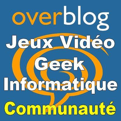 Jeux vidéo, Geek & Informatique