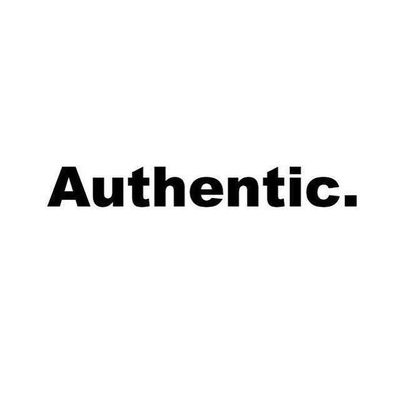 Authentic.
