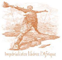 Impérialistes liberez l'Afrique