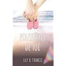 Poussières de toi - Lily B Francis (@lilyBFrancis)