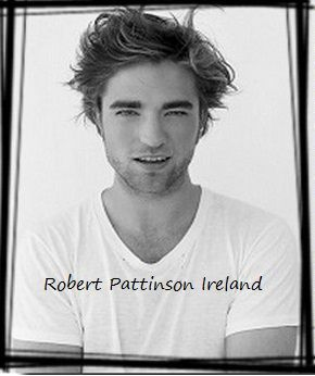 Robert Pattinson Ireland