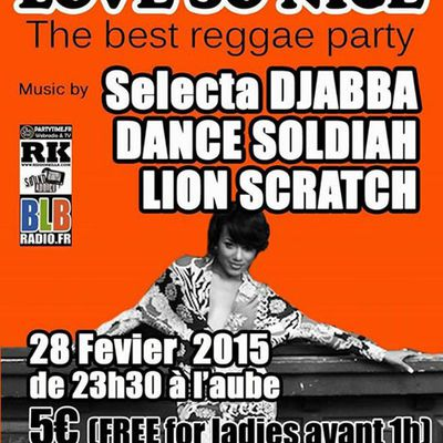 "Love So Nice #7 ""The Best Reggae Party"" - Samedi 28 Fevrier 2015"