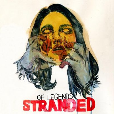 OF LEGENDS: Stranded (2011-Season Of mist)[Mathcore]