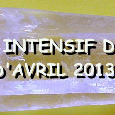 Séjour intensif du mois d'avril 2013
