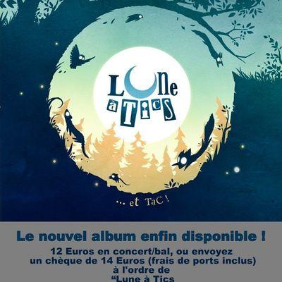 Le nouvel album de Lune à Tics est dans les bacs