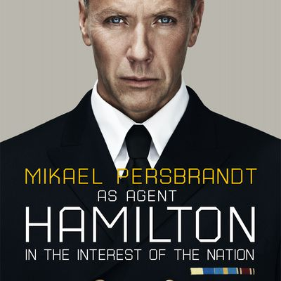 Hamilton, in the interest of the nation : Le seul et véritable James Bond!