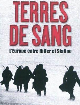 Timothy Snyder, Terres de sang, L'Europe entre Hitler et Staline