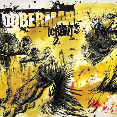 Doberman Crew : Le Grand Soir