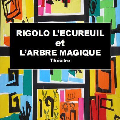 RIGOLO L'ECUREUIL ET L'ARBRE MAGIQUE EN LIVRET THEATRE