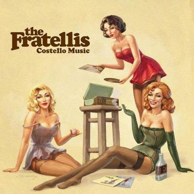 Costello Music (The Fratellis, 2006) (note: 16/20)