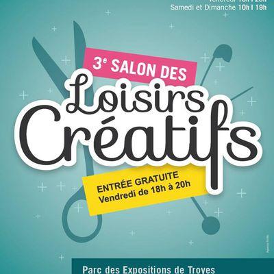 Salon des loisirs créatifs à Troyes 12,13 et 14 septembre 2014