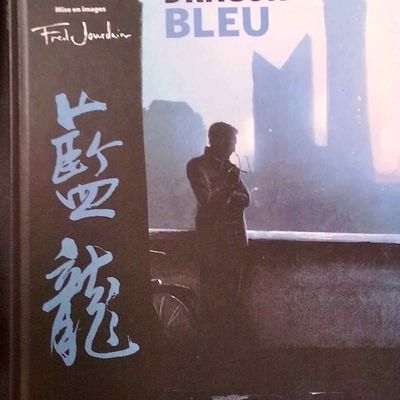 BD : Le dragon bleu — Robert Lepage et Marie Michaud