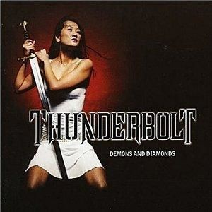 Thunderbolt - Demons and Diamonds (Heavy Metal - 2002)